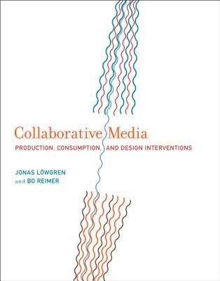 Collaborative Media By L++wgren, Jonas/ Reimer, Bo